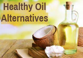 Healthy Oil Alternatives – Part 2
