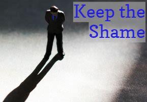 Keep the Shame