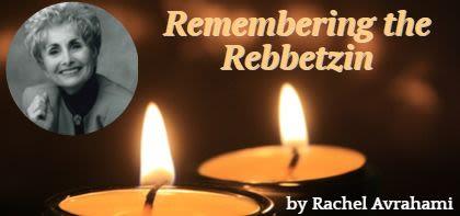 Remembering the Rebbetzin