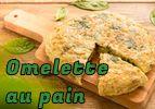 Omelette au vieux pain
