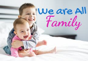 We are all Family