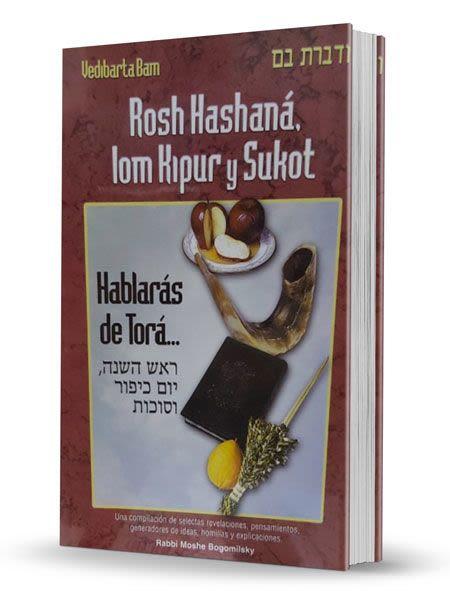 Hablarás de Torá - Rosh Hashaná, Yom Kipur y Sukot