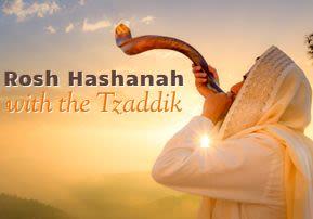 Nitzavim-Vayelech: Rosh Hashanah with the Tzaddik