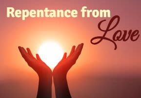Repentance from Love