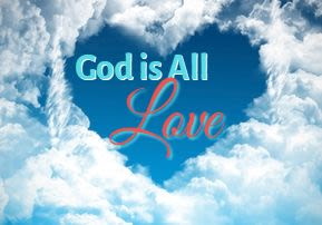G-d is All Love