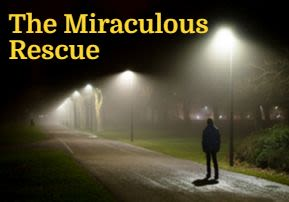 The Miraculous Rescue