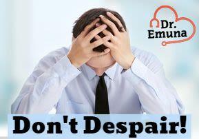 Dr. Emuna: Don't Despair!