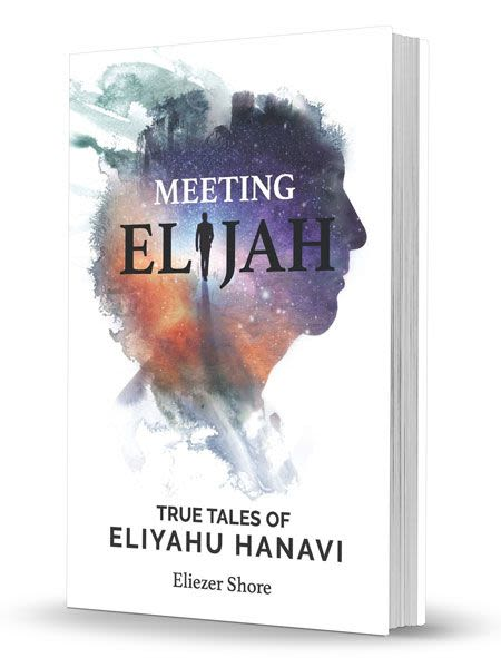 Meeting Elijah - True Tales of Eliyahu Hanavi