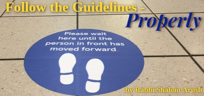 Follow the Guidelines - Properly