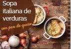 Sopa Italiana de Verduras con Pan de Queso