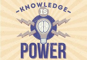 Knowledge is Power - A New Light
