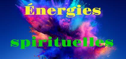 Énergies spirituelles