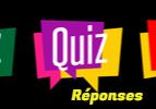 Les réponses du quizz