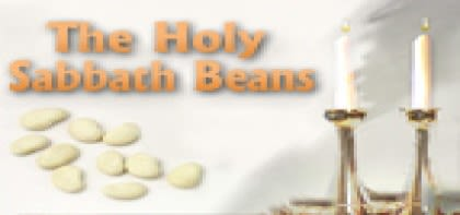 Ki Tisa: The Holy Shabbat Beans