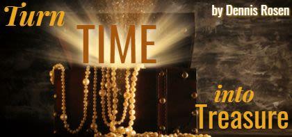Turn Time into Treasure