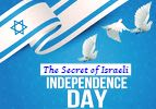 The Secret of Israeli Independence Day