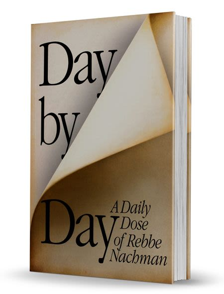 Day by Day, A Daily Dose of Rebbe Nachman - Iyar