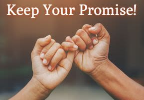 Keep Your Promise!