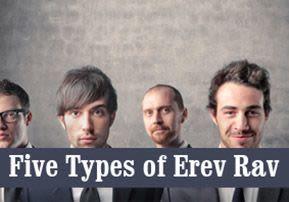 Five Types of Erev Rav