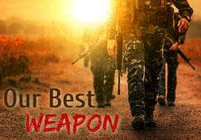 Our Best Weapon