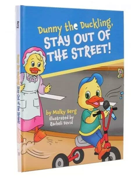Dunny the Duckling, Stay Out of the Street!