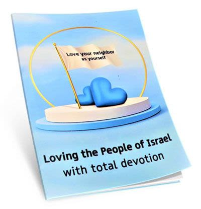 Loving the People of Israel with Total Devotion