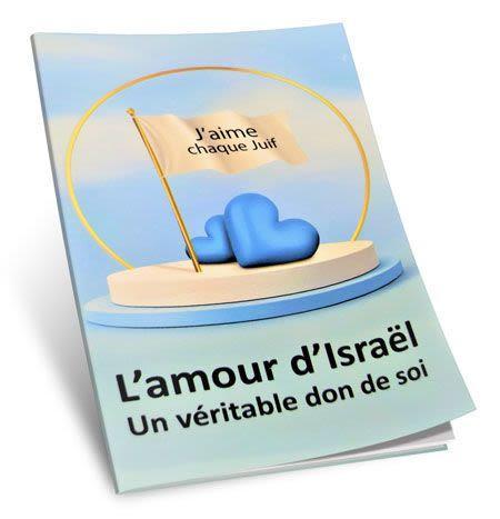 L'amour d'Israel un véritable don de soi