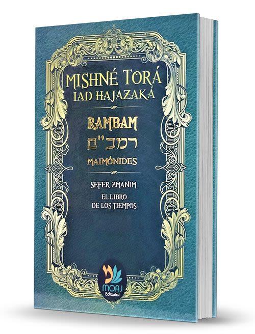Mishné Torá de Maimónides - Tomo  7b. Sefer Zeraim. Libro de las Semillas (Segunda Parte).