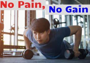 Turn Pain into Gain