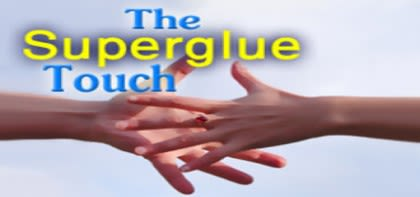 The Superglue Touch, Part 2